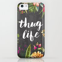 iPhone 5c Cases featuring Thug Life by Text Guy