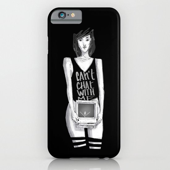 Can't chat With Me iPhone & iPod Case