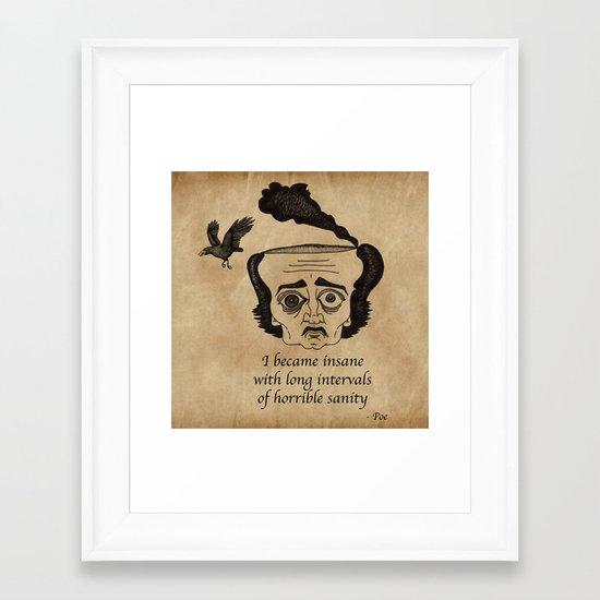 Poe insane Framed Art Print