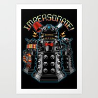 Impersonate! Art Print