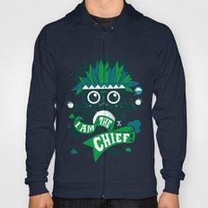 I am the chief! Hoody
