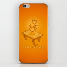 The Cat is over the Table iPhone & iPod Skin