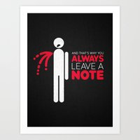 And that's why you always leave a note.  Art Print