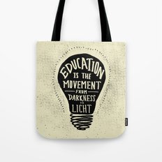Education: Darkness to Light Tote Bag