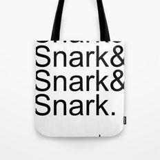 #Snark Tote Bag