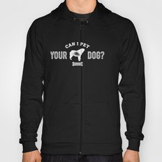 Can I Pet Your Bulldog?  Hoody