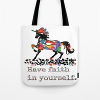 Have Faith In Yourself Tote Bag