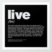Definition LLL - Live 2 Art Print
