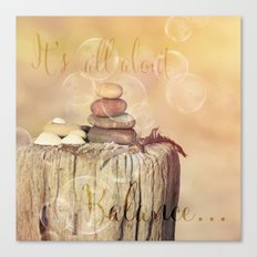 All about Balance Canvas Print