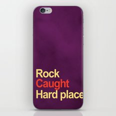 Rock and a hard place iPhone & iPod Skin