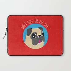 What does the PUG say? Laptop Sleeve