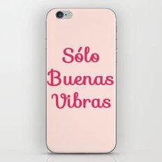Sólo Buenas Vibras iPhone & iPod Skin