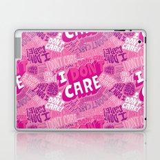 I DON'T CARE! Laptop & iPad Skin