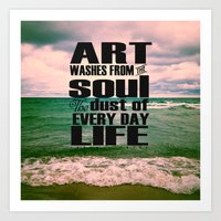 Art Washes From The Soul… Art Print