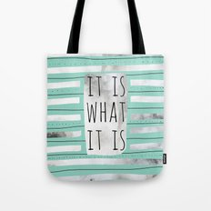 It Is What It Is (Mint) Tote Bag