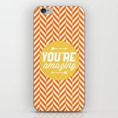 You're Amazing [Chevron] iPhone & iPod Skin