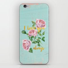 I love you- always - Typography and roses  iPhone & iPod Skin