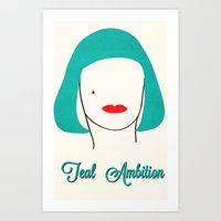 Teal Ambition Art Print