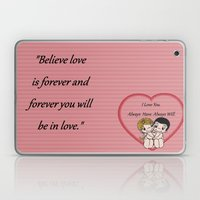 Always Have, Always Will Laptop & iPad Skin