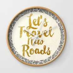 Let's Travel New Roads Wall Clock
