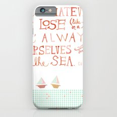 for whatever we lose. .. iPhone 6s Slim Case