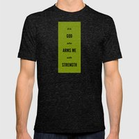 ARMS ME WITH STRENGTH Mens Fitted Tee Tri-Black SMALL
