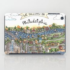 We Belong in Philadelphia! iPad Case