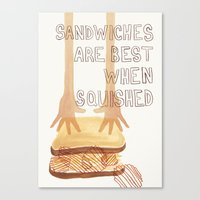 Sandwiches Are Best When Squished Canvas Print