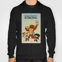 Reading makes you strong Hoody