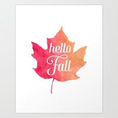 Hello Fall Leaf Quote Art Print