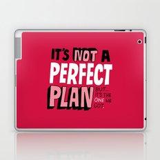 Not a Perfect Plan Laptop & iPad Skin
