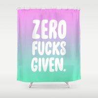 Zero Fucks Given. Shower Curtain