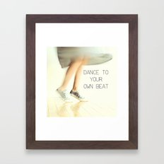 Dance to your own beat Framed Art Print