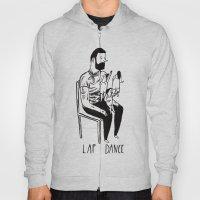 Lap Dance Hoody
