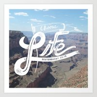 Choose Life-Grand Canyon Art Print