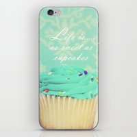 Life is as Sweet as Cupcakes iPhone & iPod Skin