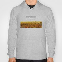 The Past Is Like A Forei… Hoody