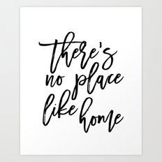 Inspirational Quote There's No Place Like Home Quote Print Typography Print Quote Printable Art Art Print