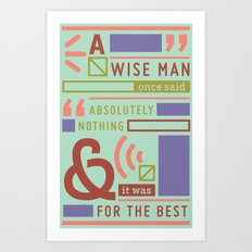 The Strong Quiet Type Art Print