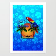 Island Time And Parrot Art Print