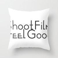 Shoot Film, Feel Good Throw Pillow