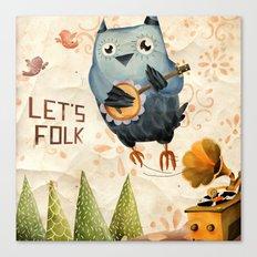 Let's Folk! Canvas Print