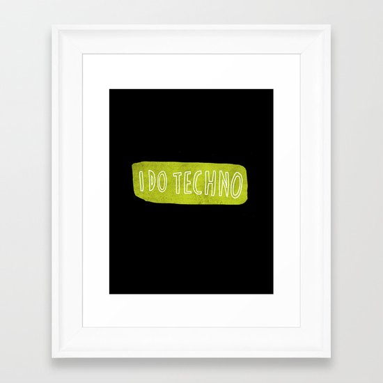 i do techno Framed Art Print