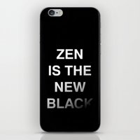 Zen is the new black iPhone & iPod Skin