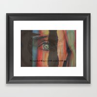 The Important Thing Is N… Framed Art Print