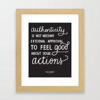 Authenticity // The Lively Show Framed Art Print