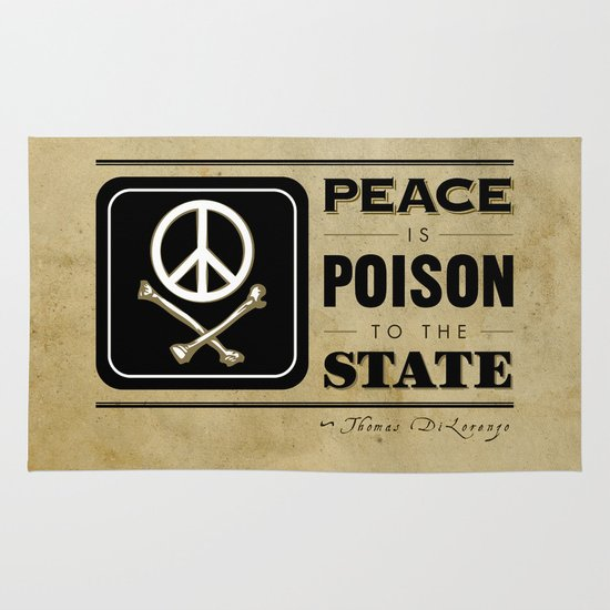 Peace is Poison to the State Area & Throw Rug