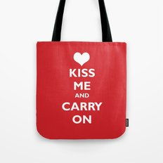 Kiss Me and Carry On Tote Bag