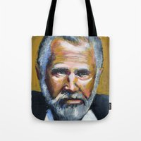 The Most Interesting Man… Tote Bag