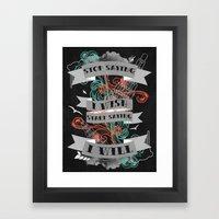 Stop Saying I Wish... Framed Art Print